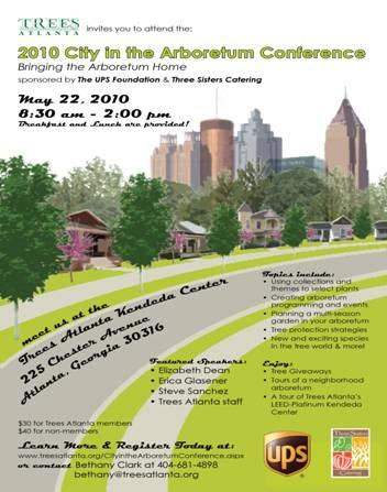 Trees Atlanta Arboretum Conference: Bringing the Arboretum Home 2010